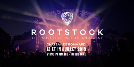 ROOTSTOCK 2019 | Discover The Magic of Music & Wine in Burgundy