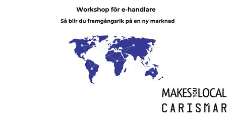 Workshop: Etablera din e-handel på en ny marknad tickets