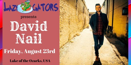 David Nail at Lazy Gators