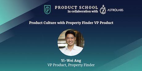 Product Culture with Property Finder VP Product tickets
