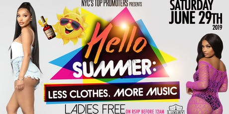 HELLO SUMMER • CANCER AFFAIR • LADIES FREE ON RSVP • CANCERS FREE W/TABLE tickets