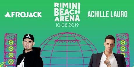Concerto Afrojack & Achille Lauro Rimini Beach Arena | Offerta Riccione Beach Hotel biglietti