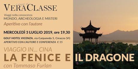 VIAGGIO IN...CINA: LA FENICE E IL DRAGONE tickets
