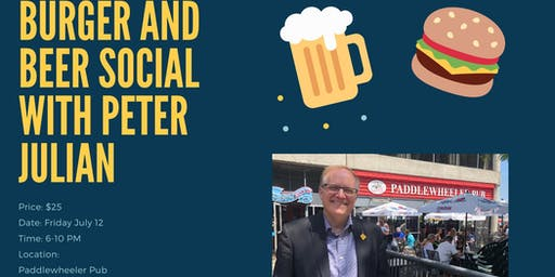 Burger and Beer Social with Peter Julian