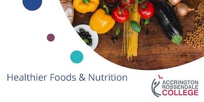 Healthier Foods & Nutrition