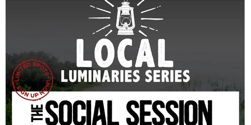 Local Luminaries - The Social Sessions