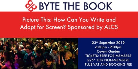 Picture This: How Can you Write and Adapt for Screen? Sponsored by ALCS tickets