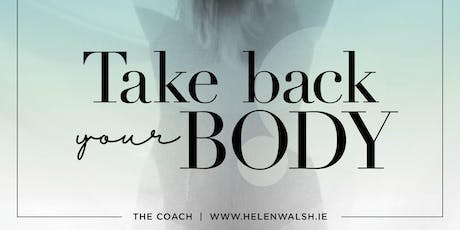 TAKE YOUR BODY BACK tickets