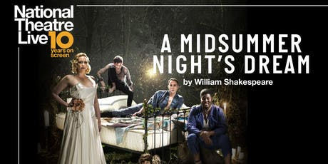 NT Live: A Midsummer Night's Dream tickets