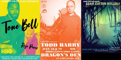 Comedy F#@k Yeah - July 18th & 19th Todd Barry Headlines! tickets