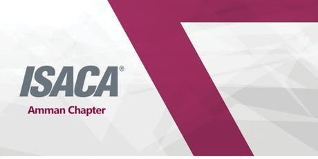 ISACA Amman Chapter - June Event tickets