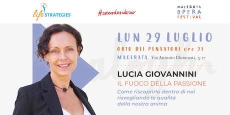 IL FUOCO DELLA PASSIONE con Lucia Giovannini biglietti