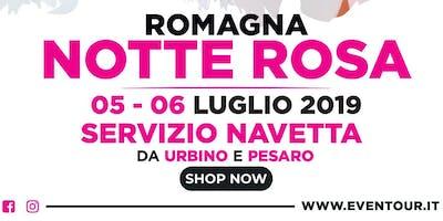 Notte Rosa - Servizio navetta Urbino - Riviera romagnola