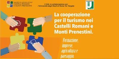 La cooperazione per il turismo nei Castelli Romani e Monti Prenestini.