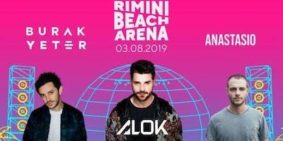 Burak Yeter & Alok & Anastasio Rimini Beach Arena   3 Agosto 2019   Offerta Riccione Beach Hotel