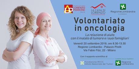 Volontariato in Oncologia biglietti