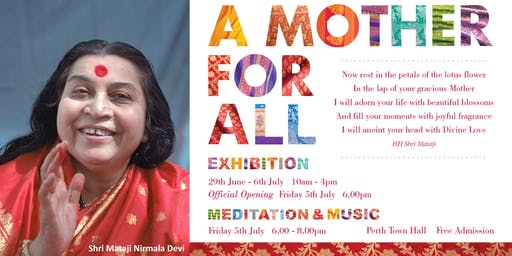 Free Meditation - A Mother for All Exhibition @ Perth Town Hall