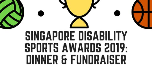 Singapore Disability Sports Awards 2019: Dinner and Fundraiser (members)