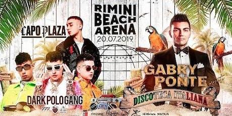 Capo Plaza & Dark Polo Gang & Gabry Ponte Rimini Beach Arena | 20 Luglio 2019 | Offerta Riccione Beach Hotel biglietti