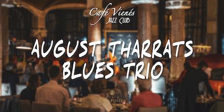 Música Jazz en directo: AUGUST THARRATS BLUES TRIO tickets