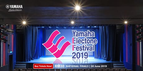 Yamaha Electone Festival 2019 - National Finals  tickets