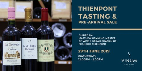 Bordeaux Thienpont Tasting and Pre-arrival sale tickets