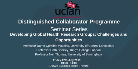 Distinguished Collaborator: Developing Global Health Research Groups: Challenges and Opportunities tickets