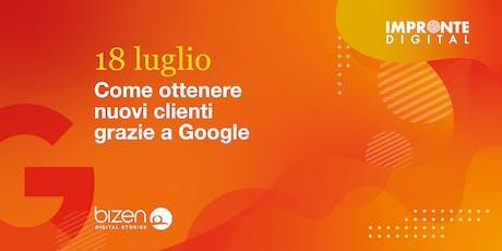 Come ottenere nuovi clienti grazie a Google [Padova] biglietti