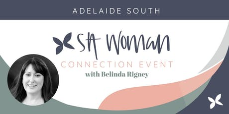 SA Woman Connection morning - Adelaide South tickets