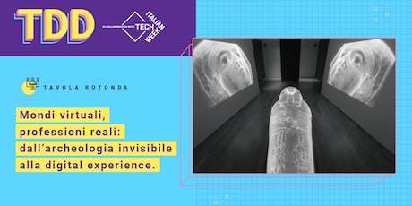 Mondi virtuali, professioni reali: dall'archeologia invisibile a biglietti