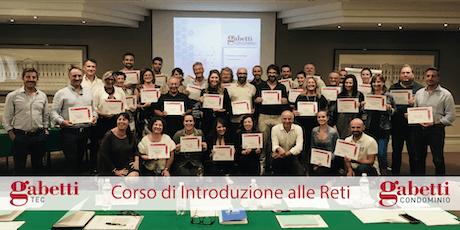 Corso di Introduzione alle Reti Gabetti Lab - 05 e 06 Novembre 2019 biglietti