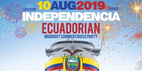 Ecuadorian Independence Midnight Boat Cruise At Pier 36 tickets