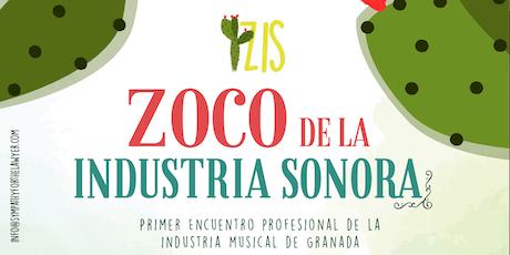 ZIS - Zoco de la Industria Sonora entradas