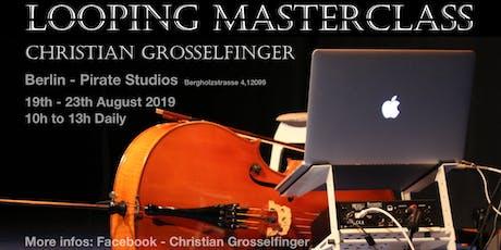 Looping Masterclass in Berlin tickets