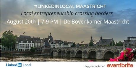 LinkedInLocal Maastricht 2e editie tickets