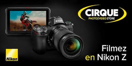 """Atelier workshop: """"Filmez en Nikon Z!"""" billets"""