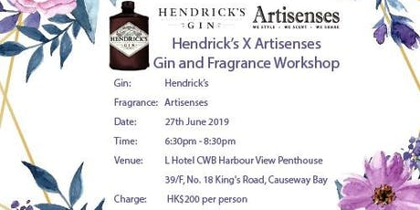 Embrace your senses- Hendrick's X Artisenses Gin and Fragrance Workshop tickets