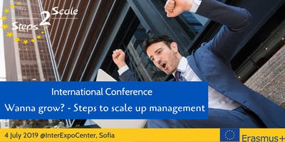 International Conference 'Wanna grow? - Steps to scale up management'