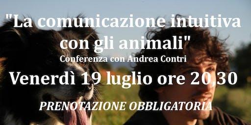 """""""La comunicazione intuitiva con gli Animali"""" con Andrea Contri"""