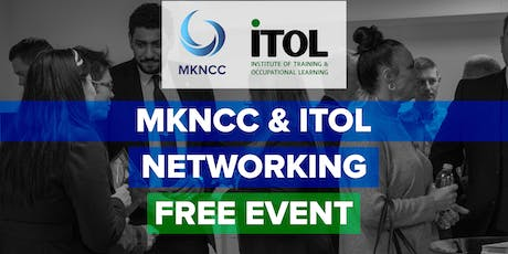 MKNCC & ITOL Networking Event-Free to attend tickets