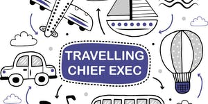 Travelling Chief Executive: Edinburgh