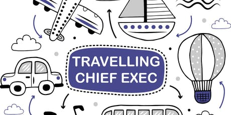 Travelling Chief Executive: Edinburgh  tickets
