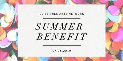 Olive Tree Arts Network Summer Benefit