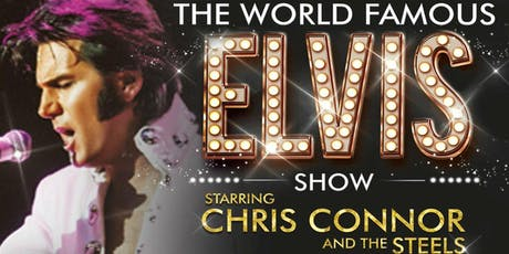 The World Famous Elvis Show with Chris Connor tickets