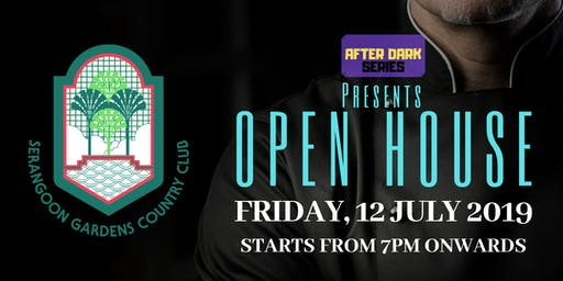 AFTER DARK SERIES: OPEN HOUSE