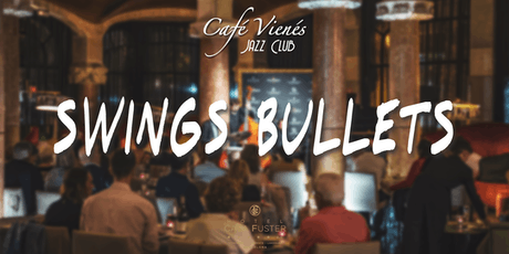 Música Jazz en directo: SWINGS BULLETS entradas