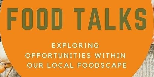 Food Talks - Localising Our Food