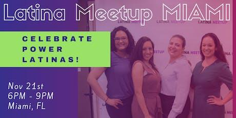 Latina Meetup MIAMI 2019 (For Creators, Professionals and Entrepreneurs) tickets