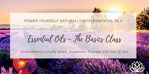 Essential Oils - The Basics Class: Greystones, Wicklow