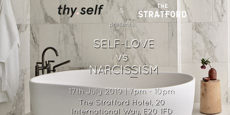 thy.self presents Self-Love vs Narcissism tickets